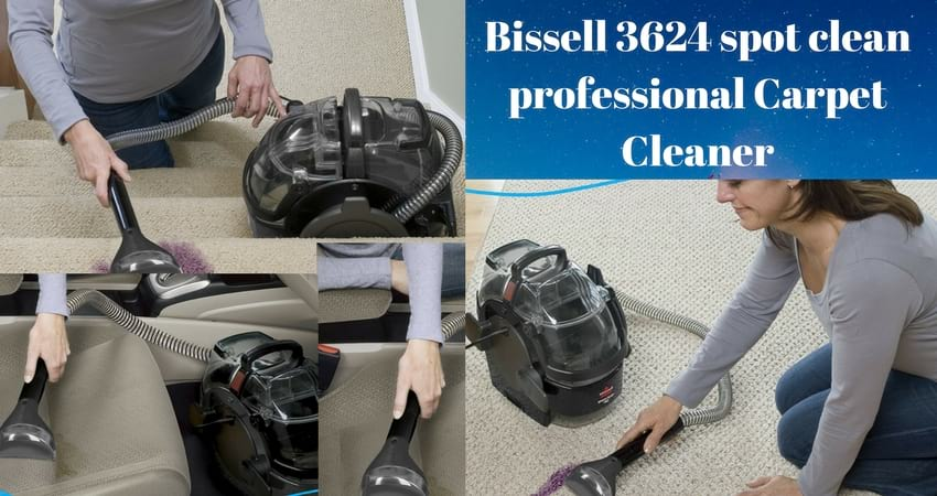 Awesome Bissell Spot Clean Carpet Cleaner 3624 Reviews Buying Guide Machost Co Dining Chair Design Ideas Machostcouk