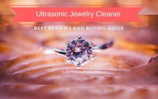 Best Ultrasonic Jewelry Cleaner Reviews