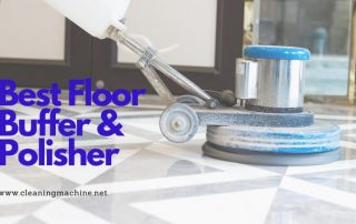 Best Floor Buffer for Home Use