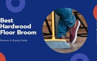 Best Broom for Hardwood Floors