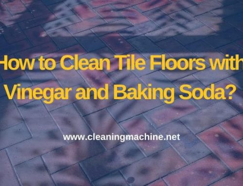 How to Clean Tile Floors with Vinegar and Baking Soda?