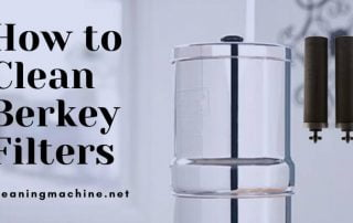 How to Clean Berkey Filters