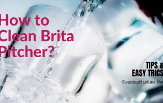 How to Clean Brita Pitcher