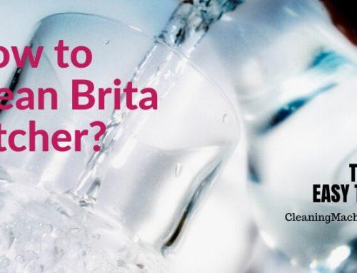 How to Clean Brita Pitcher?