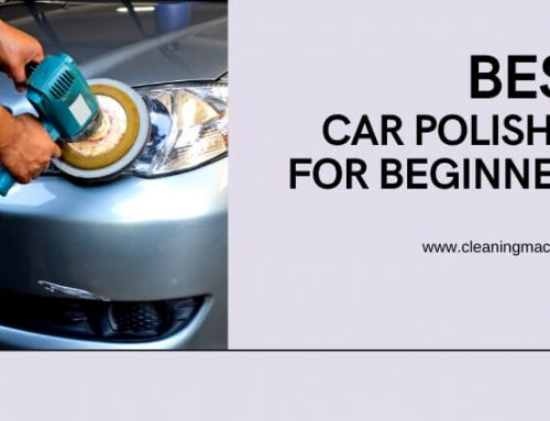 Best Car Polisher for Beginners