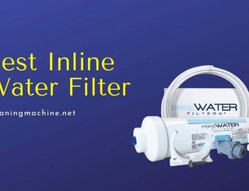 7 Best Inline Water Filter
