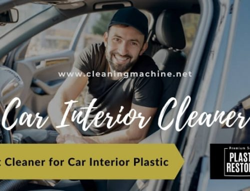 Best Cleaner for Car Interior Plastic