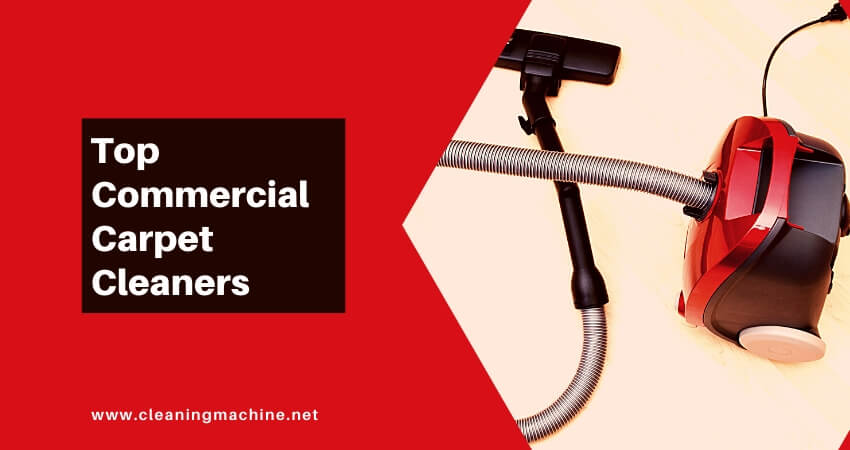 Top Commercial Carpet Cleaners List