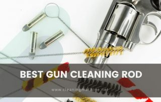 Best Gun Cleaning Rod