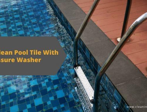 How To Clean Pool Tile With Pressure Washer?