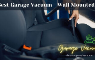 Best Garage Vacuum Wall Mounted System