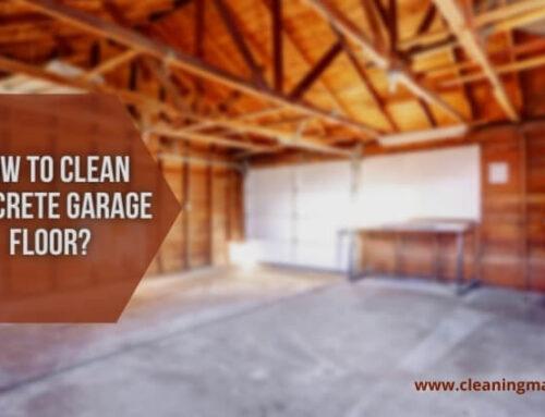How to Clean Concrete Garage Floor?